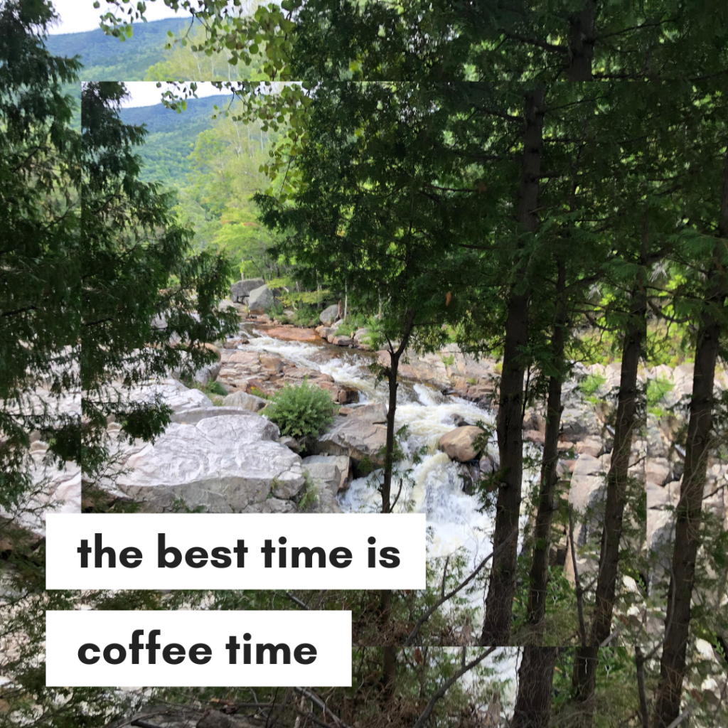 the best time is coffee time